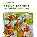 Caring Activism: A 21st Century Concept of Care